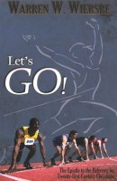 Lets Go : The Epistle To The Hebrews For Twenty First Century Christians