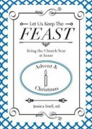 Let Us Keep the Feast