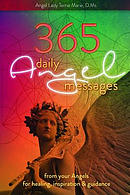 365 Daily Angel Messages: From Your Angels for Healing, Inspiration and Guidance