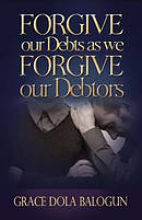 Forgive Our Debts as We Forgive Our Debtors