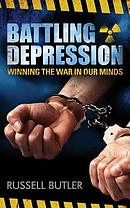 Battling Depression: Winning the War in Our Minds