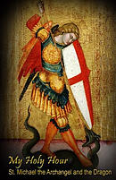 My Holy Hour - St. Michael the Archangel and the Dragon: A Devotional Prayer Journal