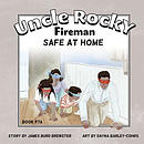 Uncle Rocky, Fireman - #7aa - Safe at Home