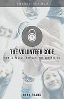 The Volunteer Code: How to Recruit and Care for Volunteers
