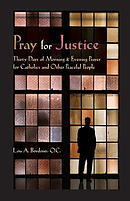 Pray for Justice: Thirty Days of Morning & Evening Prayer for Catholics and Other Peaceful People