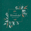 The Most Wondeful Time of the Year: The Season of Hospitality, Merriment, and Open-Heartedness -Charles Dickens