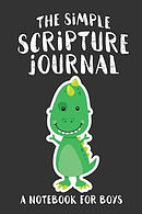 The Simple Scripture Journal: A Notebook for Boys