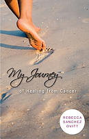 My Journey of Healing from Cancer