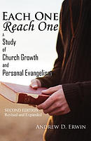 Each One Reach One: A Study of Church Growth and Personal Evangelism