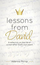 Lessons from David: A Reflection on the Life of a Man After God's Own Heart