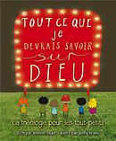 Everything a Child Should Know about God ~ French Edition