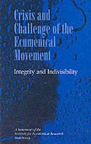Crisis and Challenge of the Ecumenical Movement
