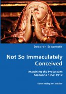 Not So Immaculately Conceived