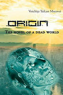 Origin - The Novel of a Dead World