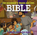 The Beginner's Touch and Feel Bible
