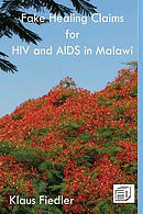 Fake Healing Claims for HIV and AIDS in Malawi: Traditional, Christian and Scientific
