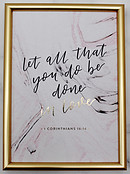 Let All That You Do Framed Print