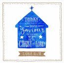Today A Saviour is Born Charity Christmas Cards Pack of 10