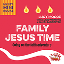 Family Jesus Time - Pack of 25