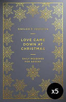 Love Came Down at Christmas - Pack of 5