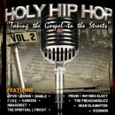 Holy Hip Hop Vol 2: Taking the Gospel to the Streets