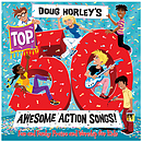 Doug Horley's Top 50 Awesome Action Songs! 3CD Boxset