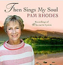Then Sings My Soul CD