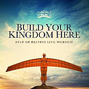 Build Your Kingdom Here 2CD