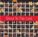 Shout To The Lord Volume 1