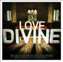 Love Divine: The Songs Of Charles Wesley For Today's Generation