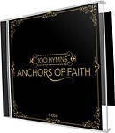 100 Hymns Anchors Of Faith CD