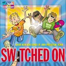 Switched On: Great New Songs For Kids
