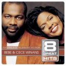 Bebe & Cece Winans : 8 Great Hits