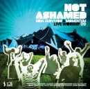 Not Ashamed: Soul Survivor Live 2009