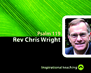 Psalm 119 a series of talks by Rev Chris Wright