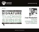 Suffering: Signature Teaching Series a talk by Ivor Poobalan