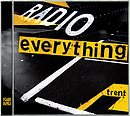 Radio Everything - Trent