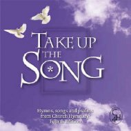 Take Up The Song