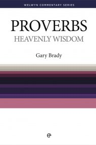 Proverbs : Welwyn Commentary Series