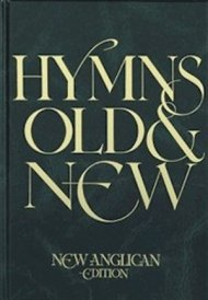 Hymns Old and New: Full Music edition: Anglican Edition