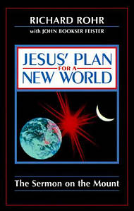 Jesus' Plan for a New World