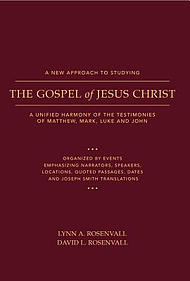 A New Approach to Studying the Gospel of Jesus Christ: A