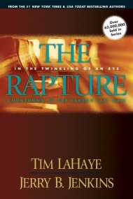 The Rapture: In the Twinkling of an Eye: Countdown to Earth's Last Days vol. 3