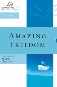 Women of Faith Study Guide Series: Amazing Freedom