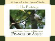 In His Footsteps: Living Prayer, Poverty and Peace with Francis of Assisi