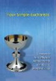 Four Simple Eucharists