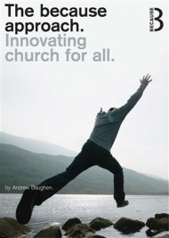 The Because Approach: Innovating Church for All