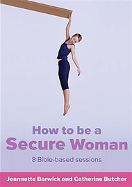 How to Be a Secure Woman