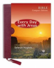 Every Day with Jesus Compact Bible: Dark Maroon, Bonded Leather