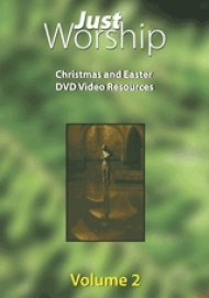 Just Worship Volume 2 - Christmas and Easter Resources